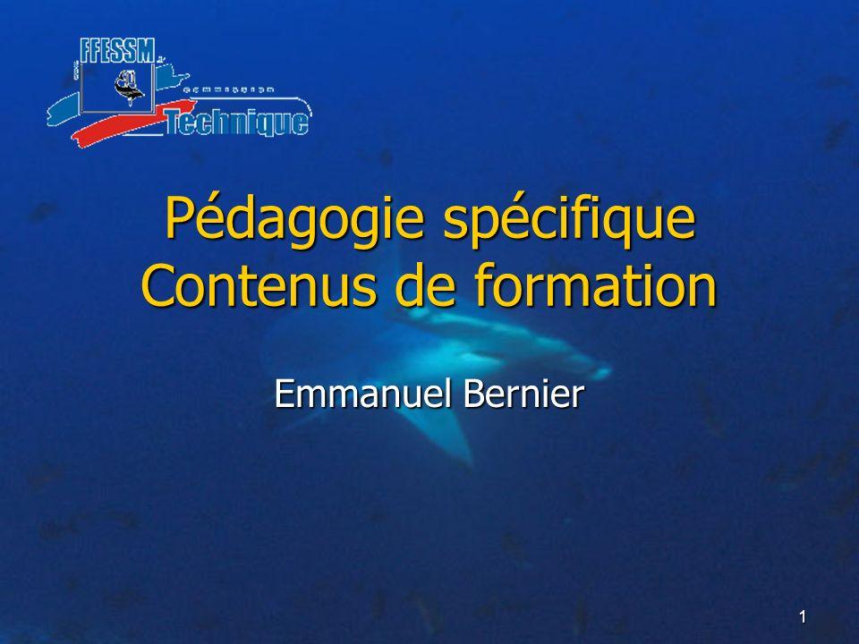Pédagogie spécifique Contenus de formation