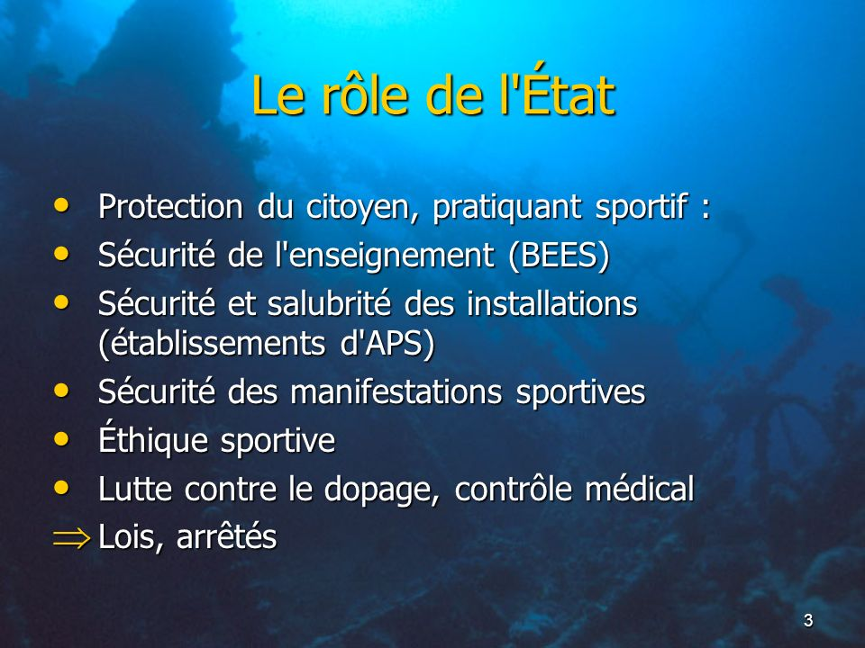 Le rôle de l État Protection du citoyen, pratiquant sportif :