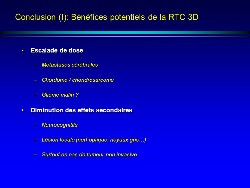 Conclusion (I): Bénéfices potentiels de la RTC 3D