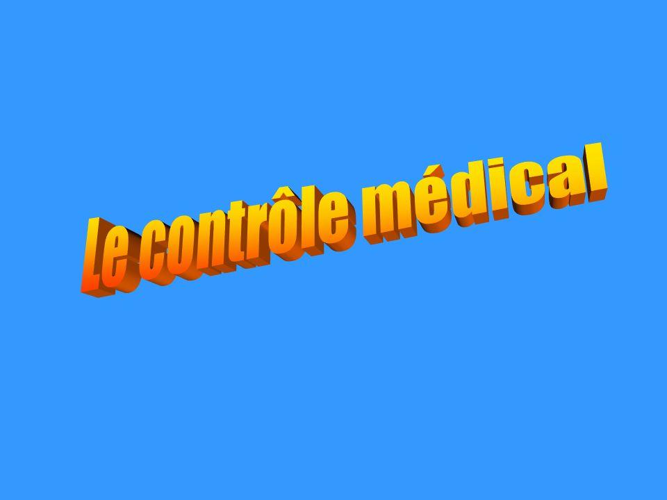 Le contrôle médical