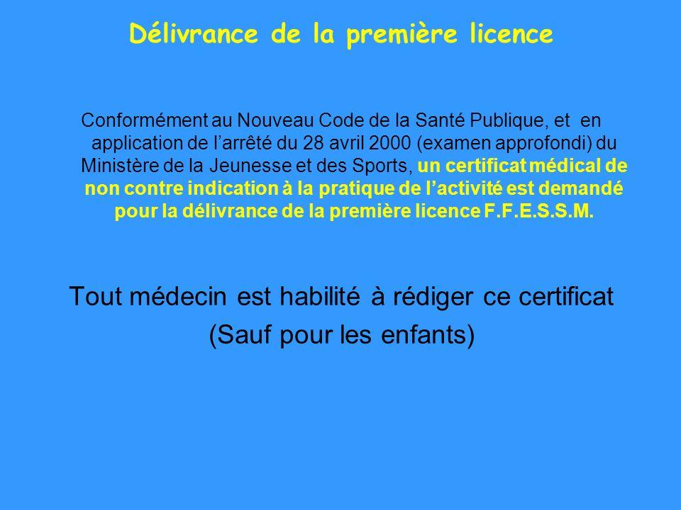 Délivrance de la première licence