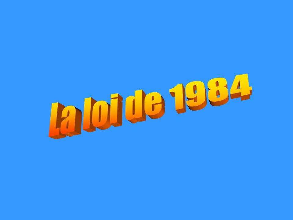 La loi de 1984