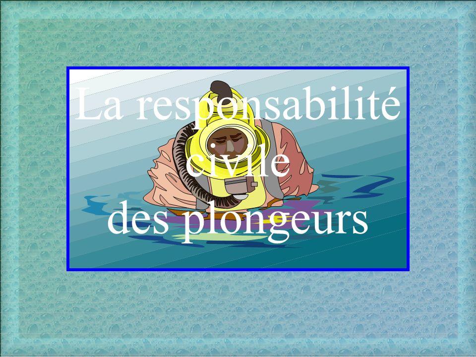 La responsabilité civile des plongeurs
