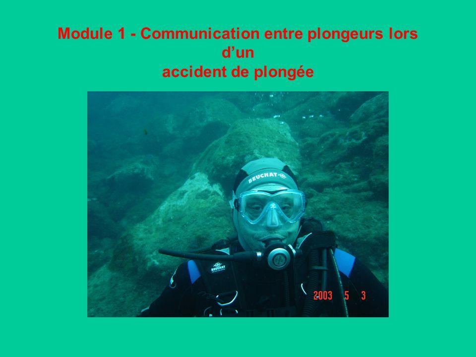 Module 1 - Communication entre plongeurs lors d'un accident de plongée