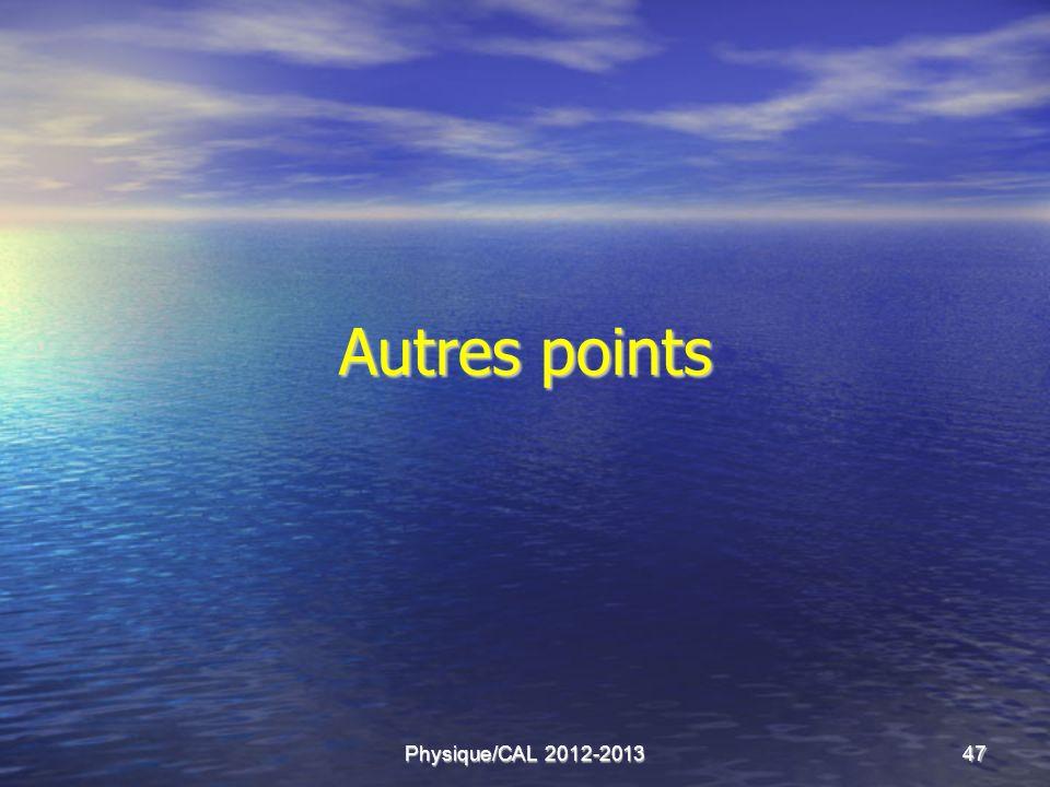 Autres points Physique/CAL 2012-2013