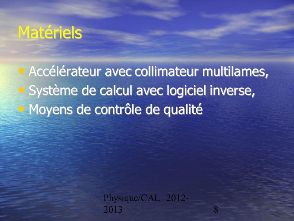 Matériels Accélérateur avec collimateur multilames,