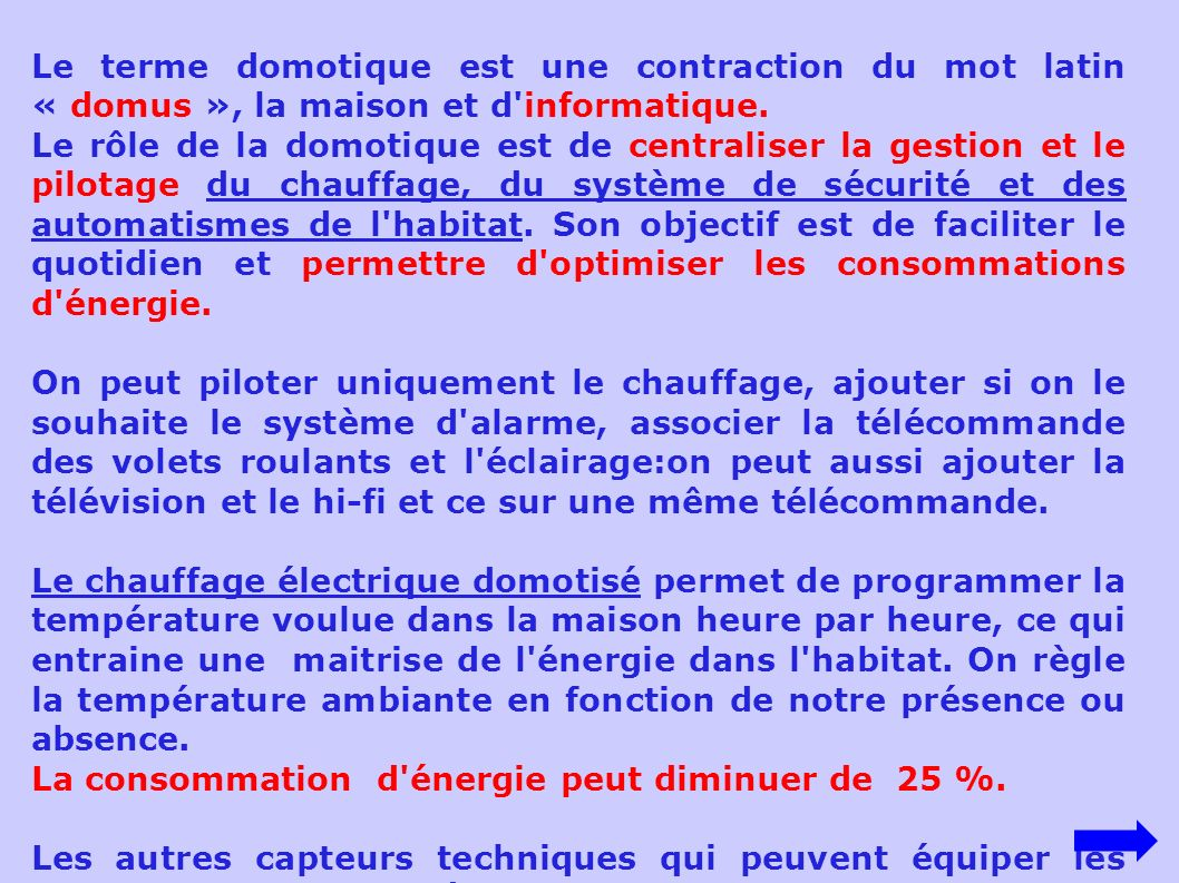 Confort et domotique introduction ppt video online t l charger - Energie de la maison ...