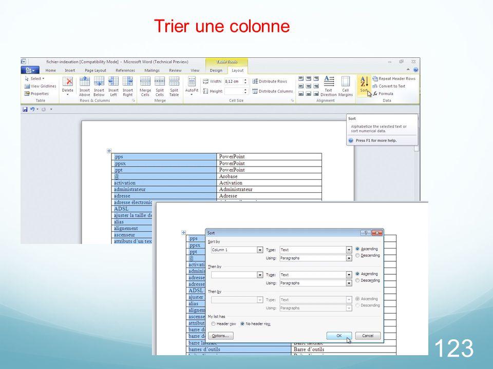26/03/2017 Trier une colonne. Pour trier un tableau sélectionnez la colonne à trier et cliquez sur l'outil tri.
