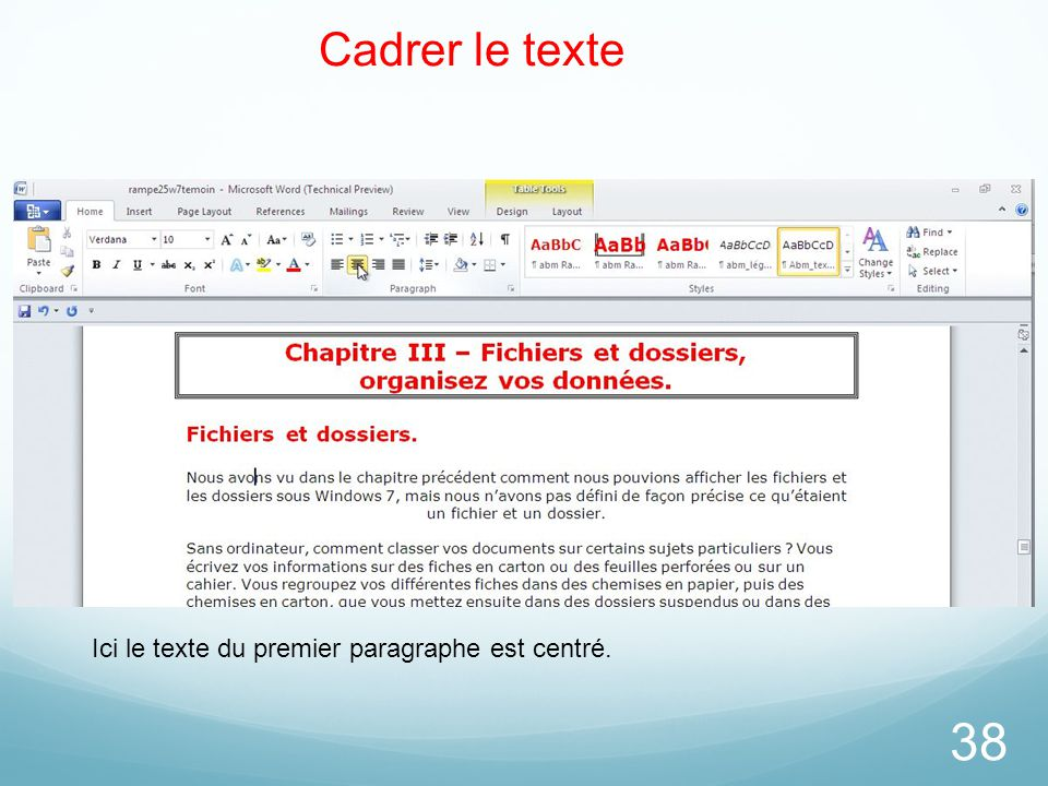 Cadrer le texte Ici le texte du premier paragraphe est centré.