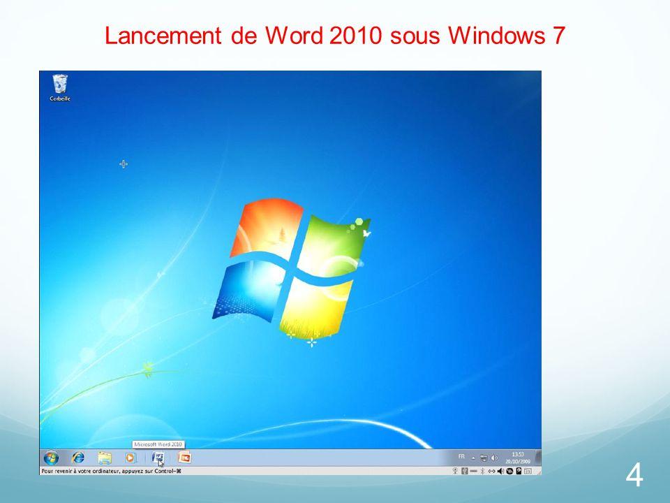 Lancement de Word 2010 sous Windows 7