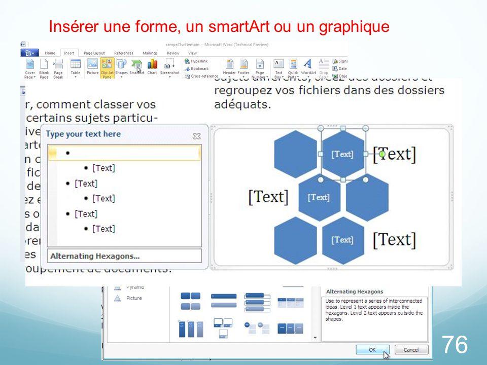 Insérer une forme, un smartArt ou un graphique