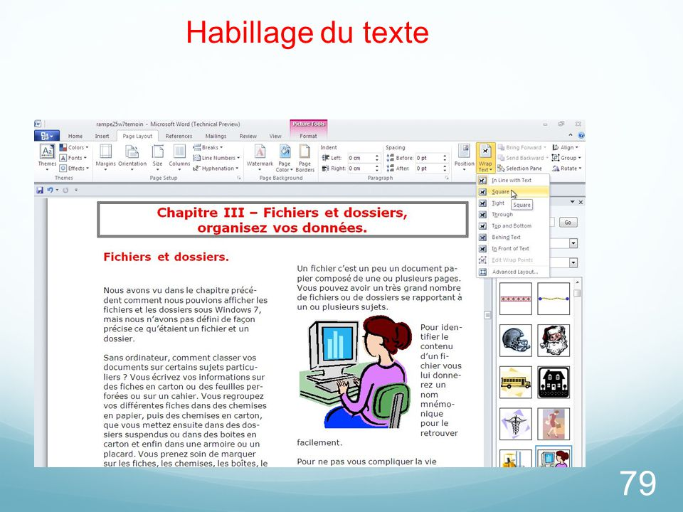 26/03/2017 Habillage du texte. L'outil habillage permet de cadrer le texte par rapport à l'image.