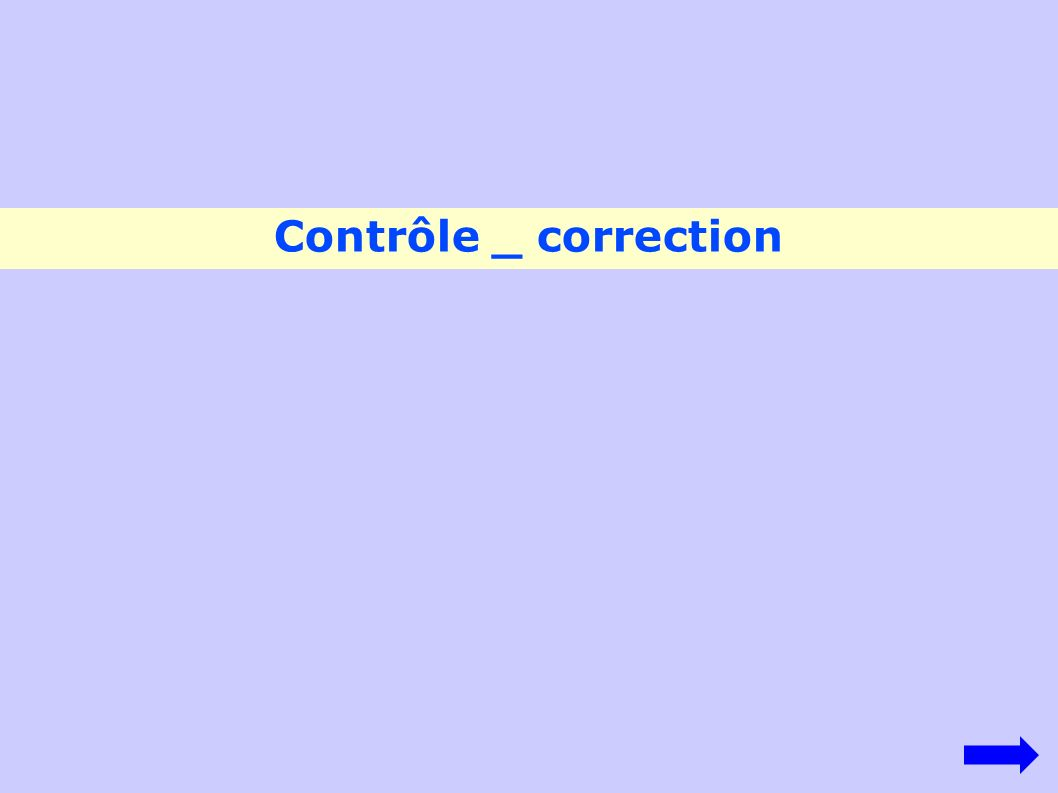 Contrôle _ correction