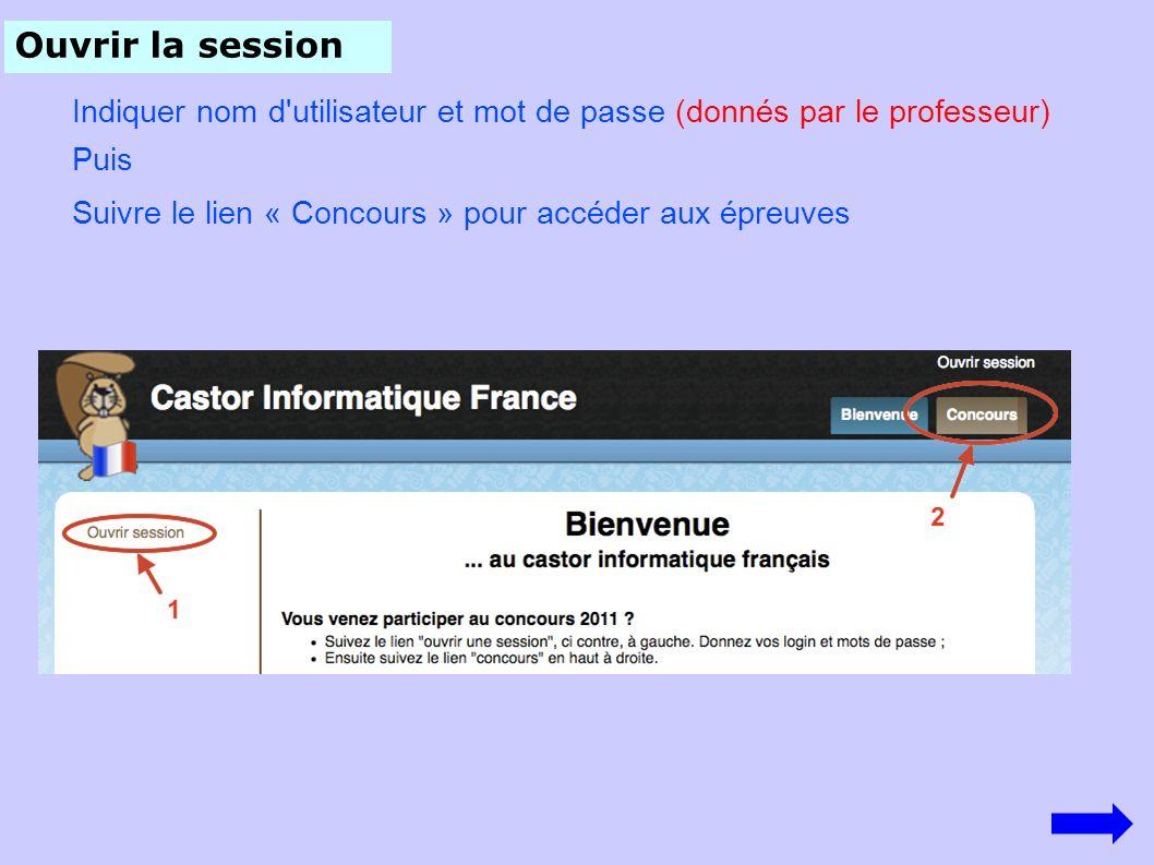 Ouvrir la session Indiquer nom d utilisateur et mot de passe (donnés par le professeur) Puis.