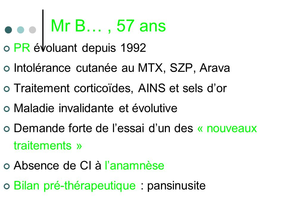 Mr B… , 57 ans PR évoluant depuis 1992