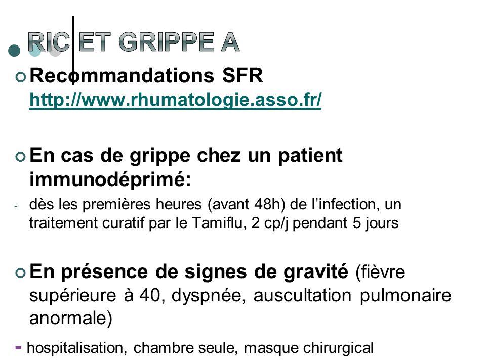 RIC et Grippe A Recommandations SFR http://www.rhumatologie.asso.fr/