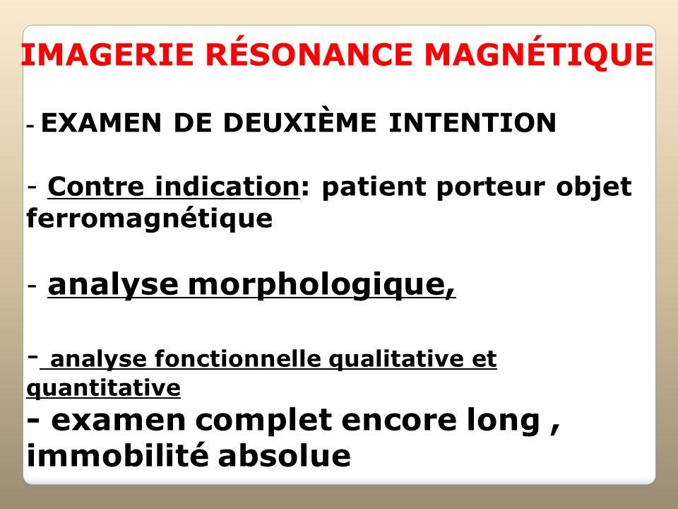IMAGERIE RÉSONANCE MAGNÉTIQUE