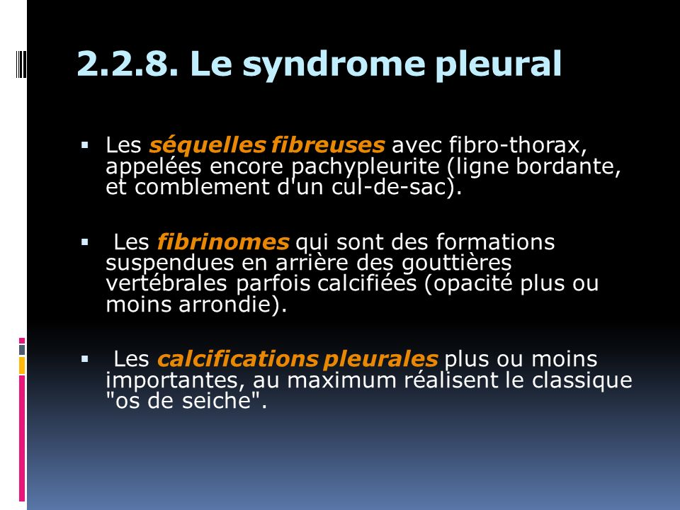 2.2.8. Le syndrome pleural
