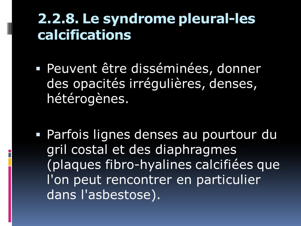 2.2.8. Le syndrome pleural-les calcifications