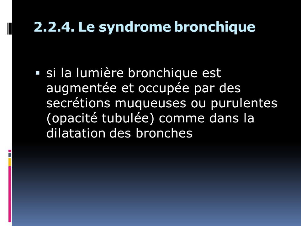 2.2.4. Le syndrome bronchique