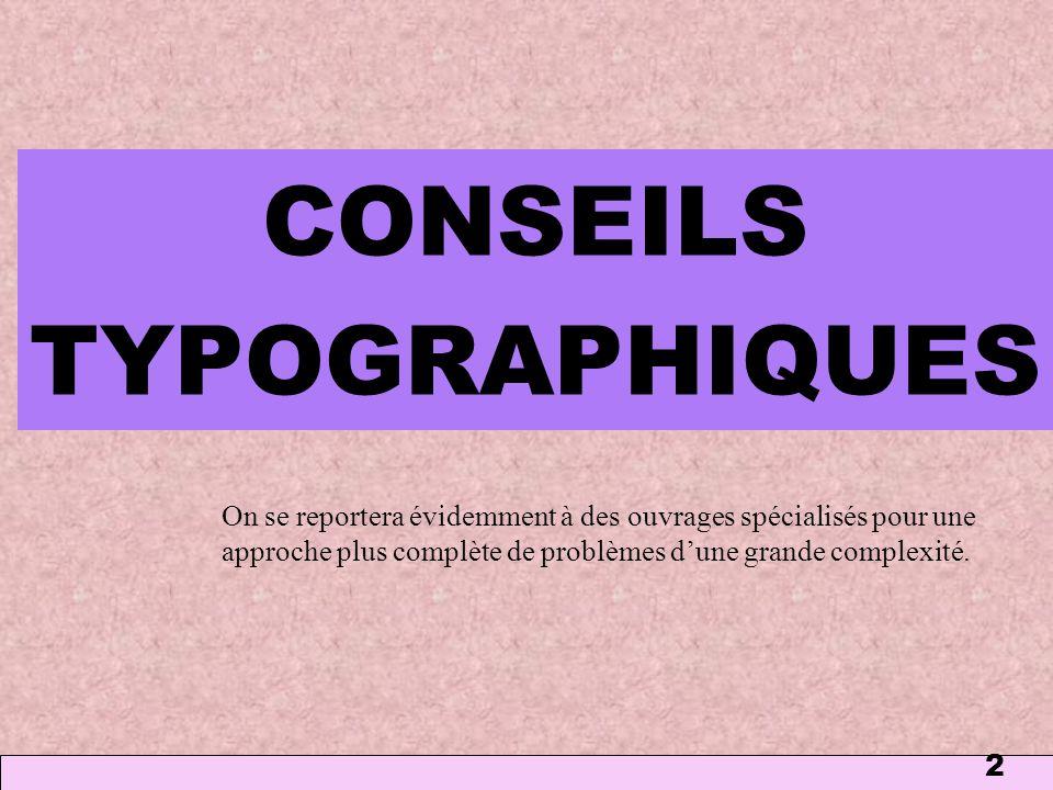 CONSEILS TYPOGRAPHIQUES