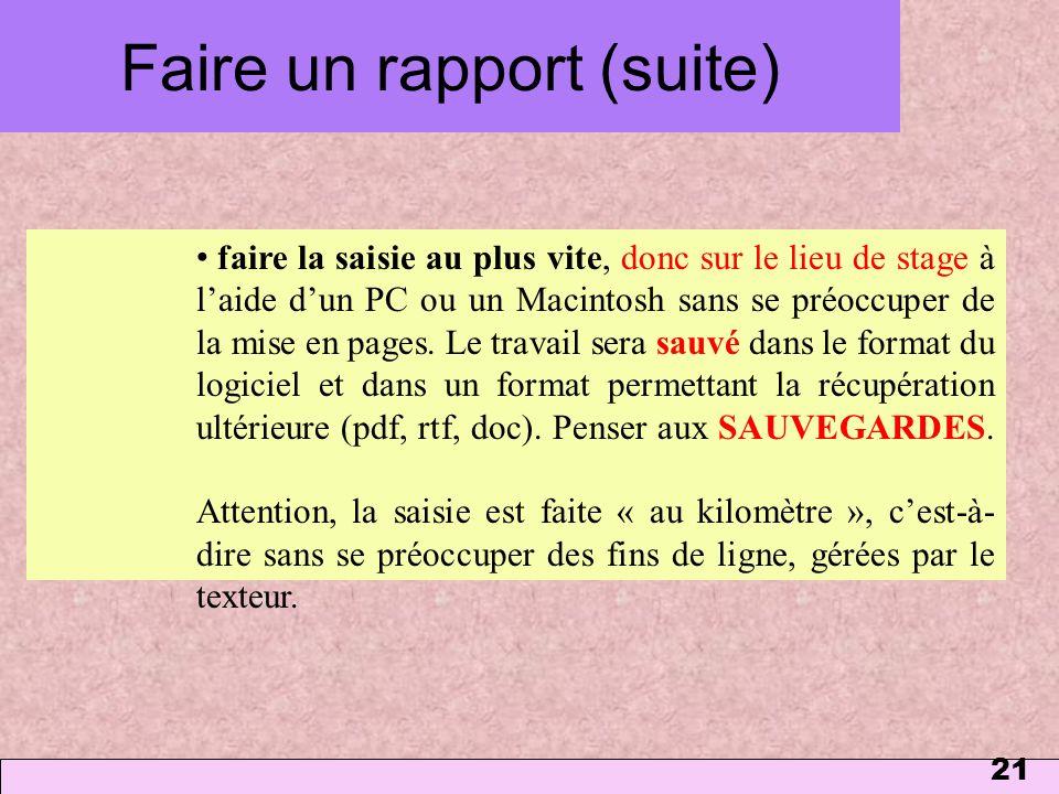 Faire un rapport (suite)