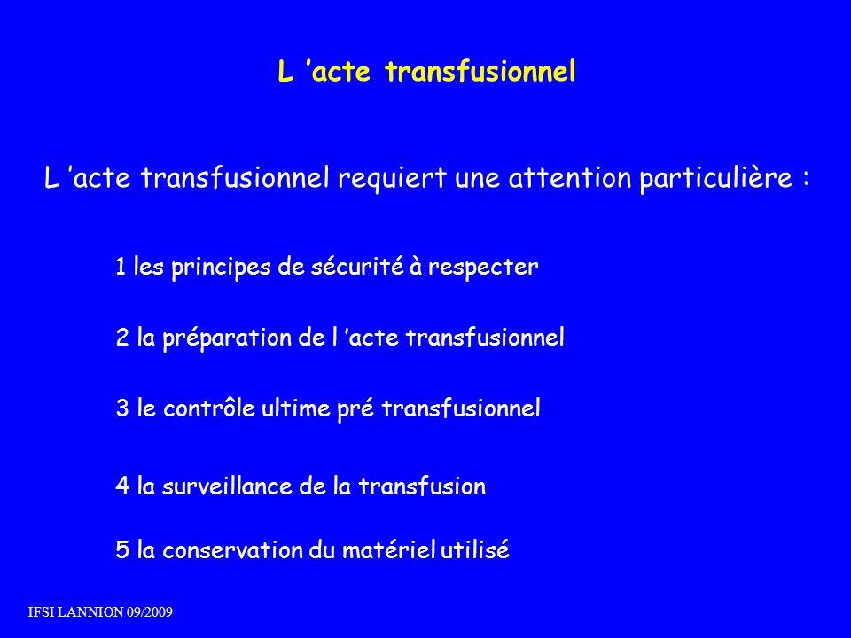 L 'acte transfusionnel