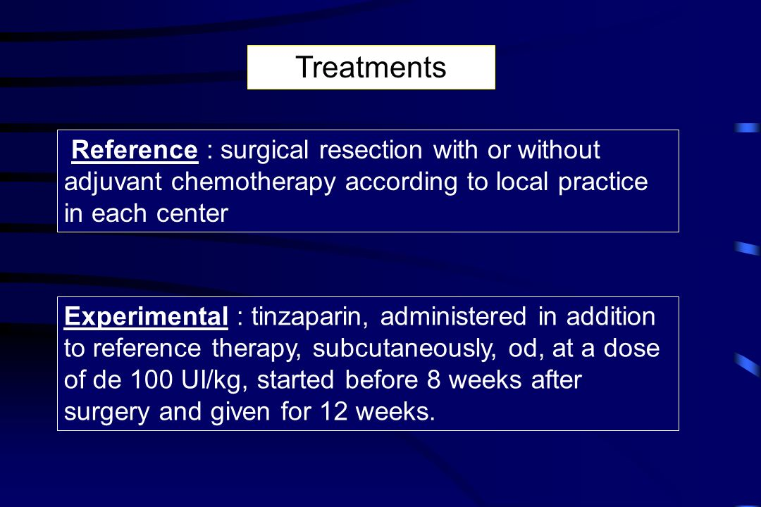 Treatments Reference : surgical resection with or without adjuvant chemotherapy according to local practice in each center.