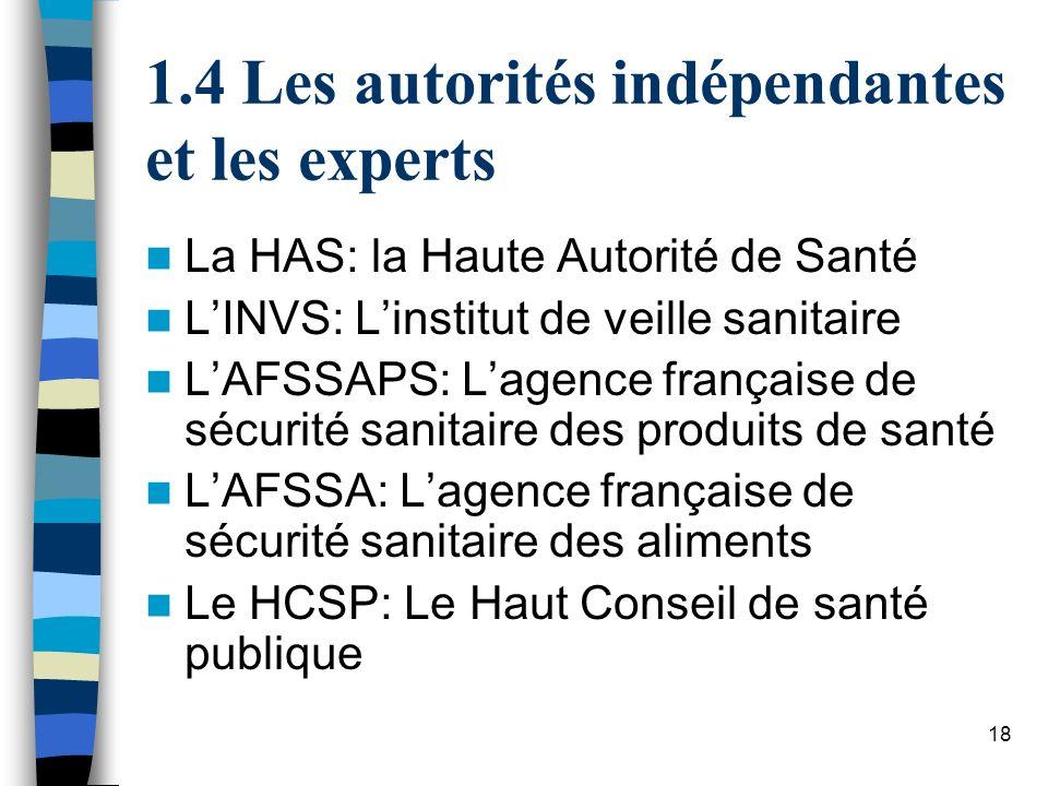 1.4 Les autorités indépendantes et les experts