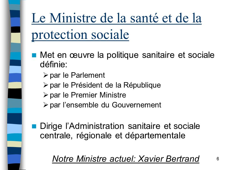 Le Ministre de la santé et de la protection sociale