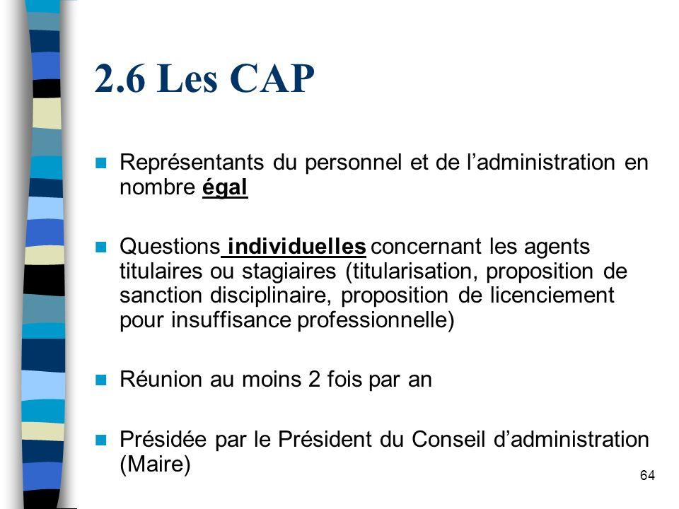 6 Les CAP Représentants du personnel et de l'administration en nombre égal.