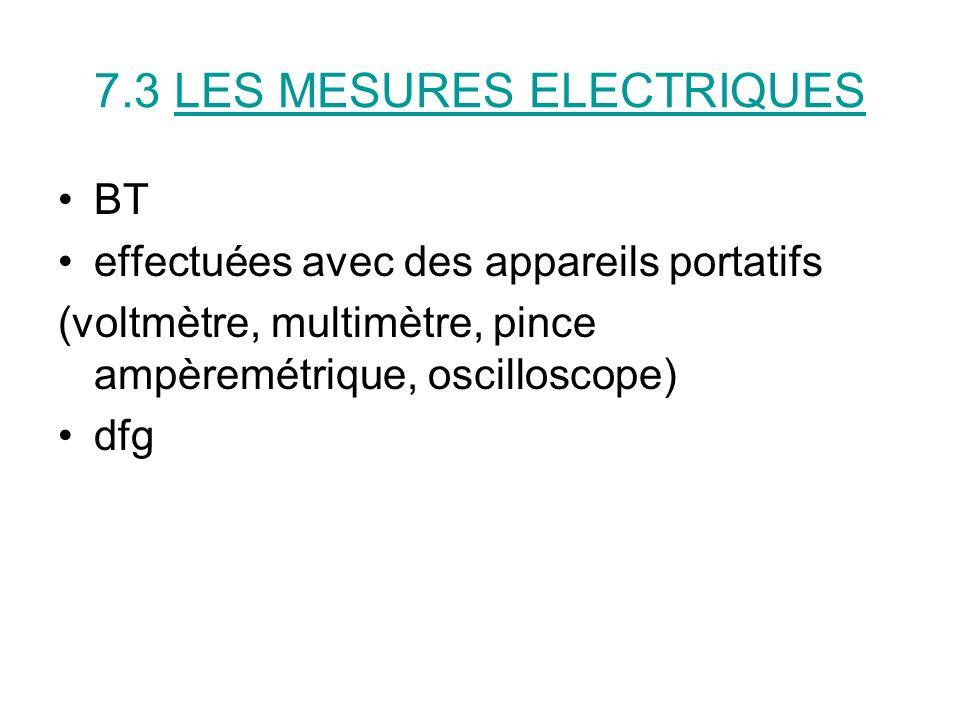 7.3 LES MESURES ELECTRIQUES