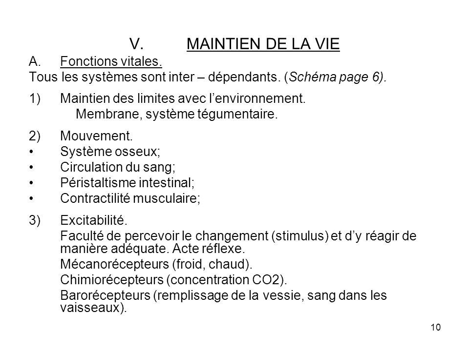 MAINTIEN DE LA VIE Fonctions vitales.
