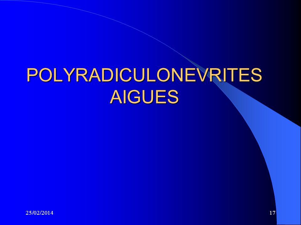 POLYRADICULONEVRITES AIGUES