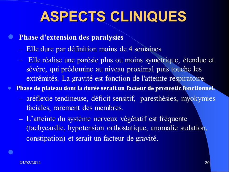 ASPECTS CLINIQUES Phase d extension des paralysies