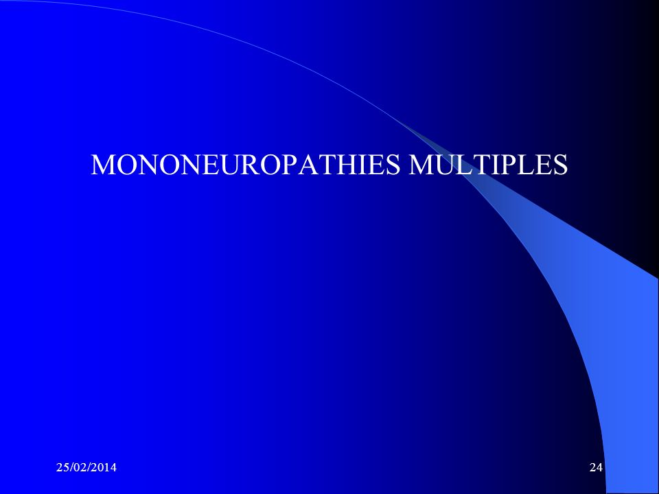MONONEUROPATHIES MULTIPLES