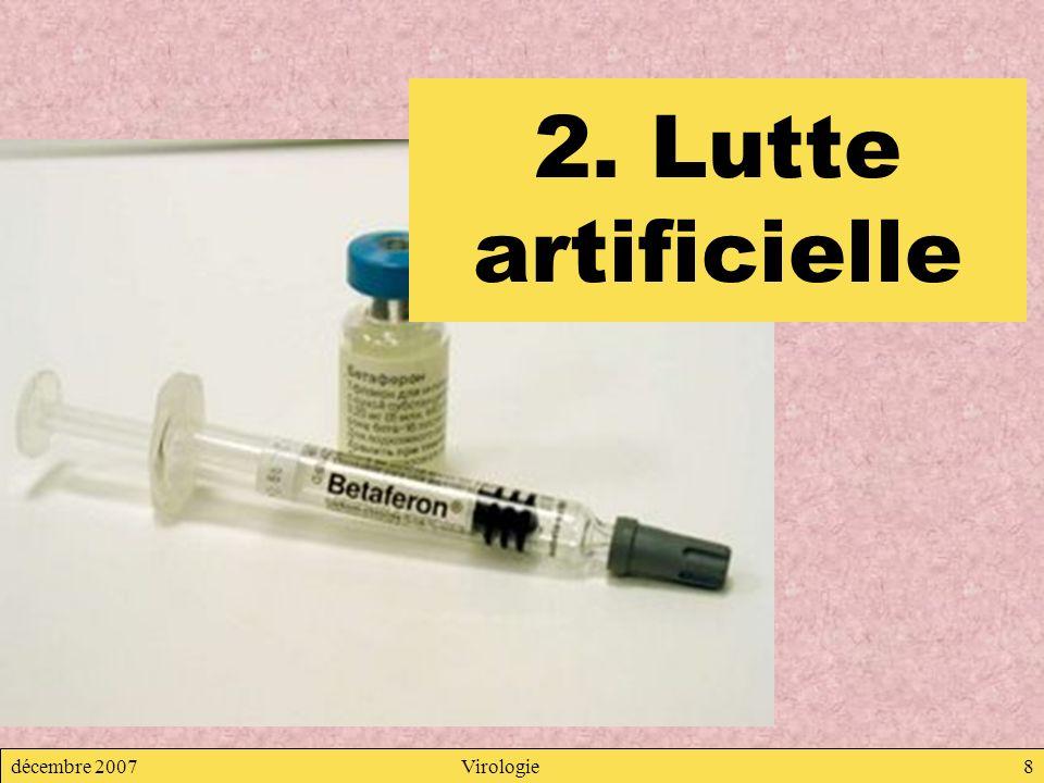 2. Lutte artificielle décembre 2007 Virologie