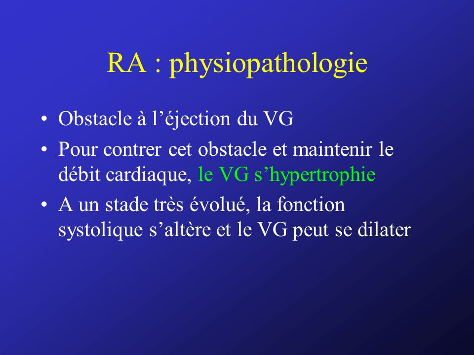 RA : physiopathologie Obstacle à l'éjection du VG