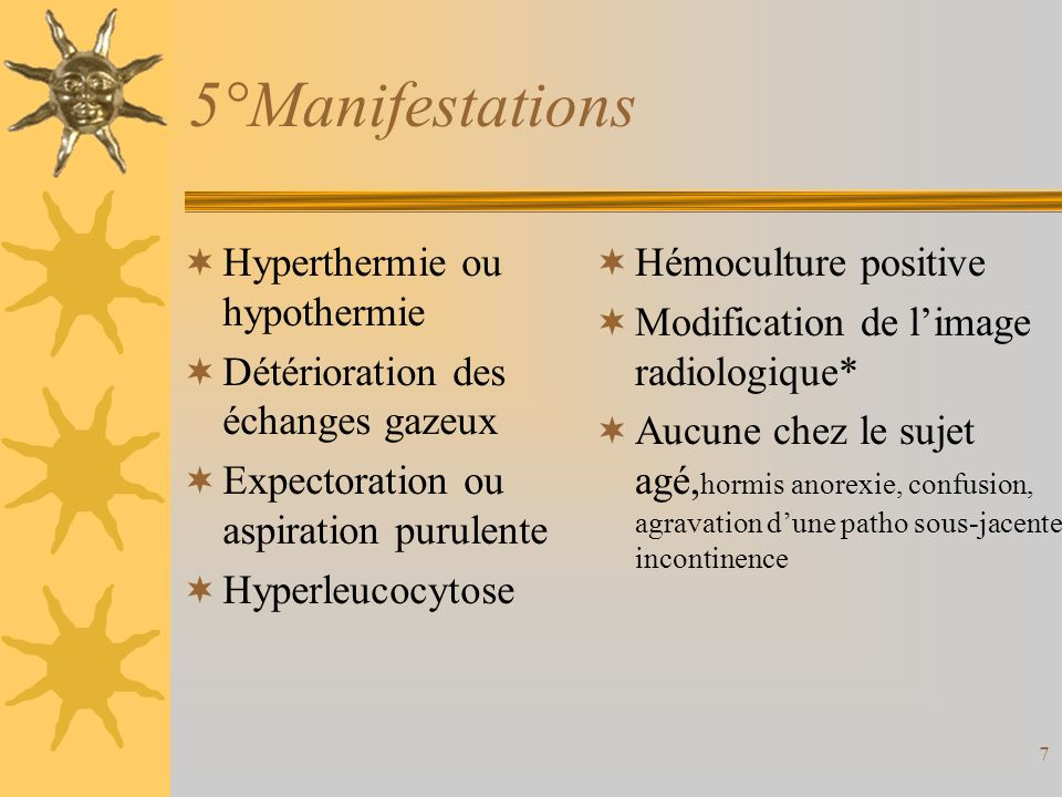 5°Manifestations Hyperthermie ou hypothermie