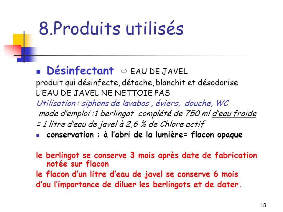 8.Produits utilisés Désinfectant  EAU DE JAVEL