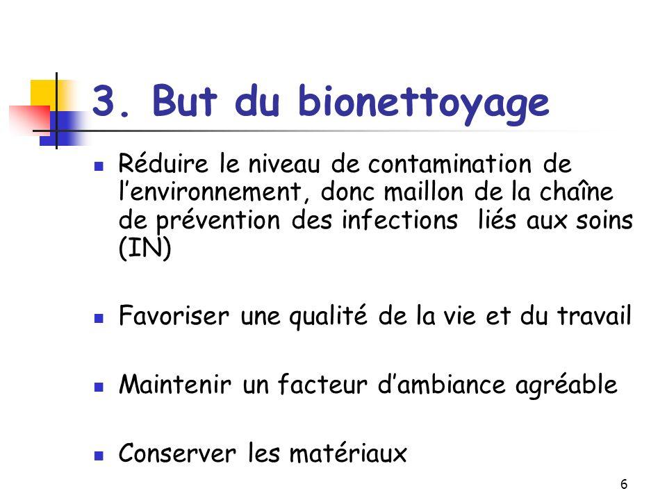 3. But du bionettoyage
