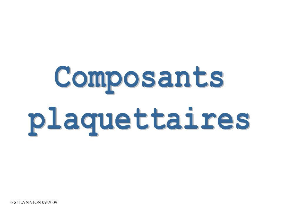 Composants plaquettaires