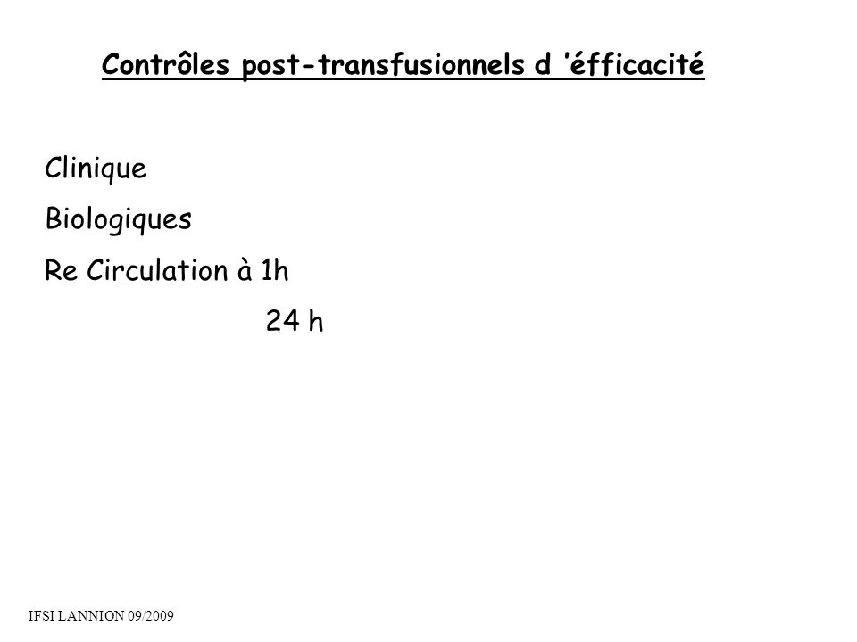 Contrôles post-transfusionnels d 'éfficacité
