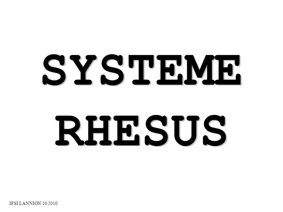 SYSTEME RHESUS IFSI LANNION 10/2010