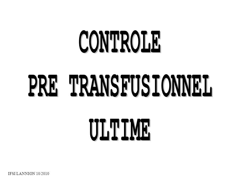 CONTROLE PRE TRANSFUSIONNEL ULTIME