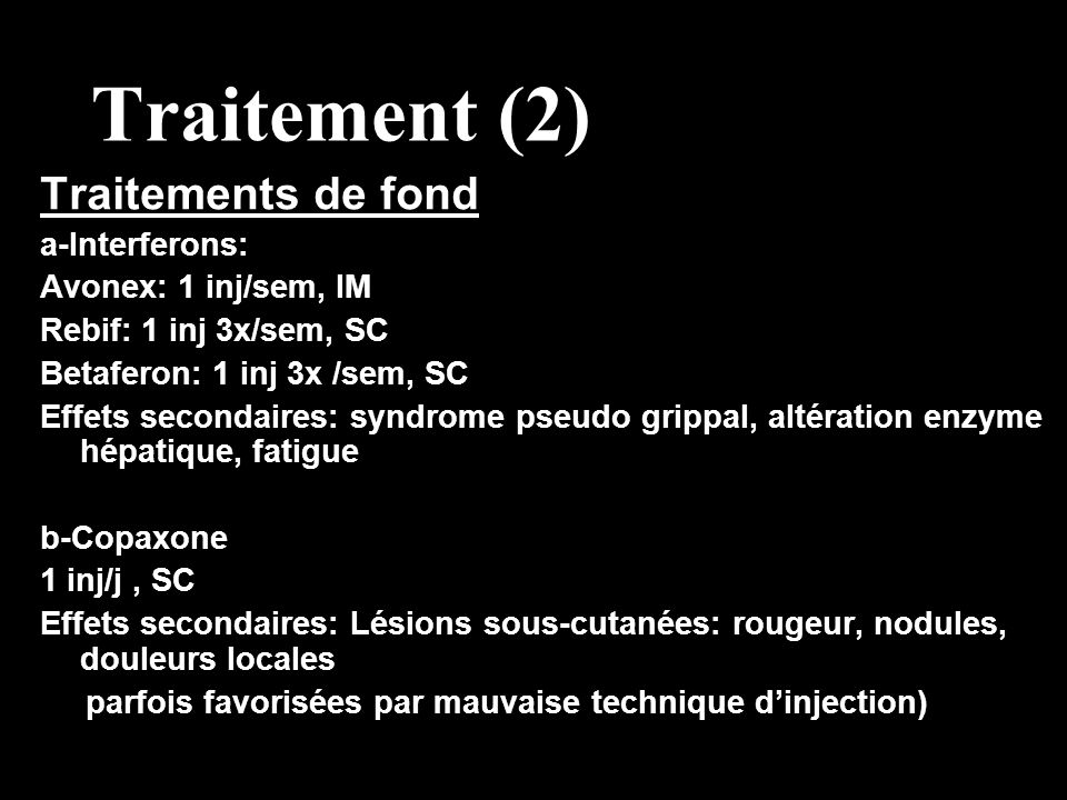Traitement (2) Traitements de fond a-Interferons: