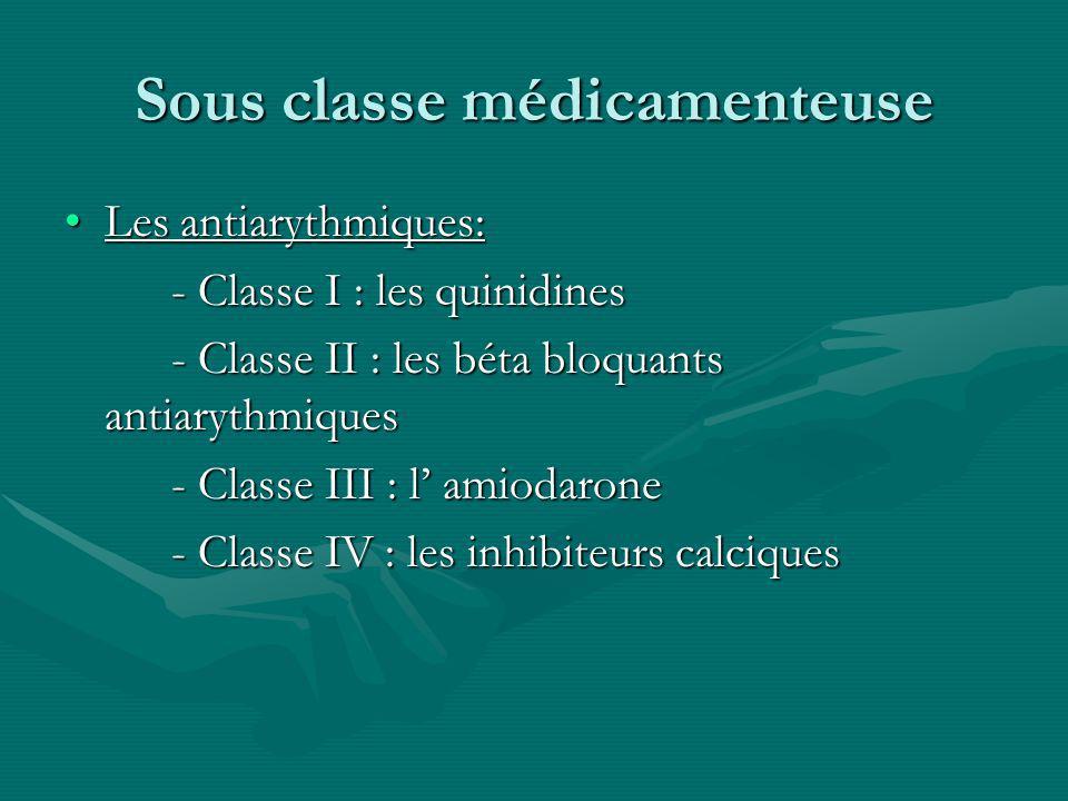 Sous classe médicamenteuse
