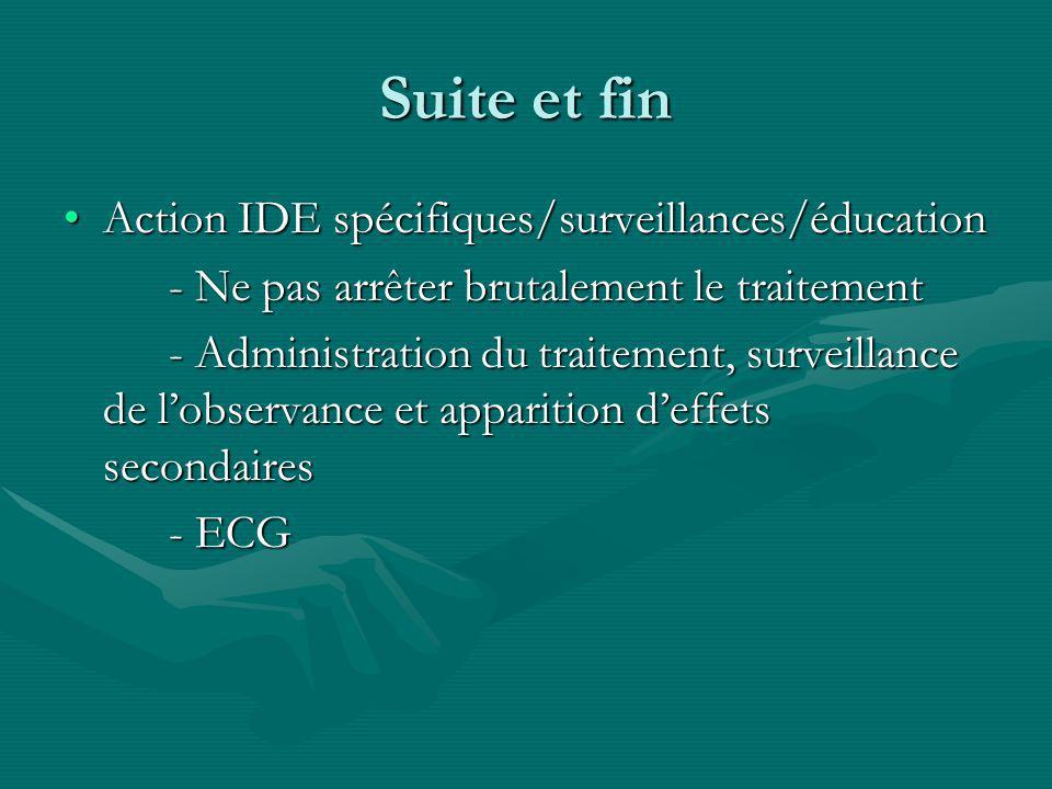 Suite et fin Action IDE spécifiques/surveillances/éducation