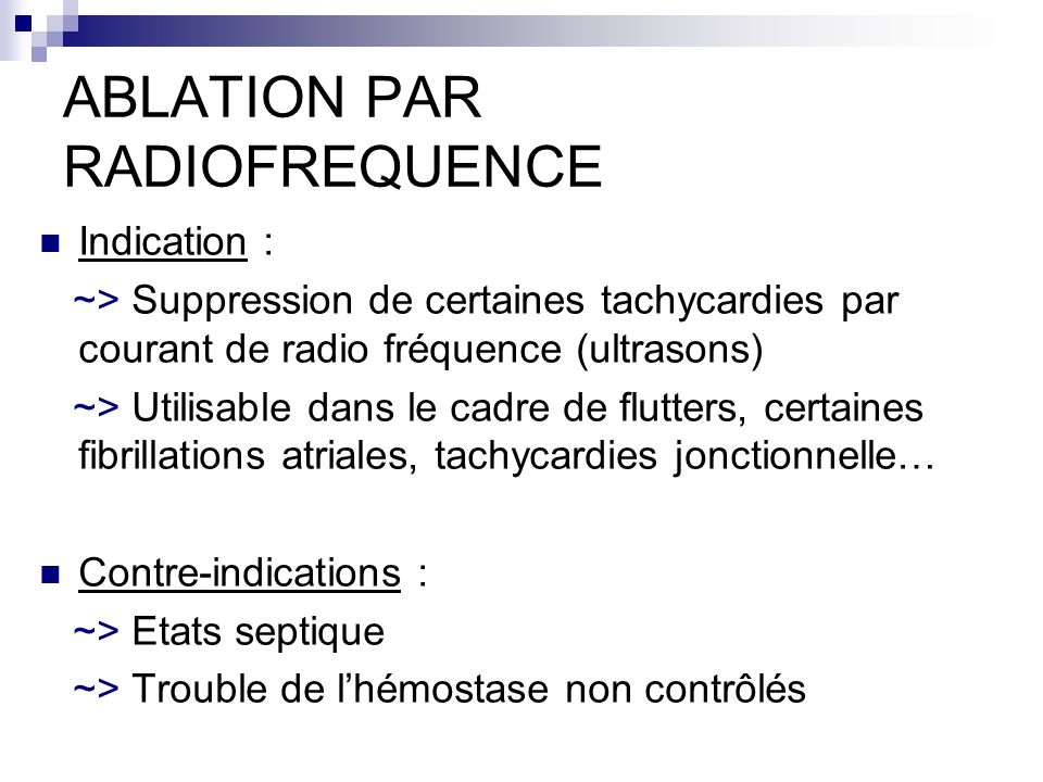 ABLATION PAR RADIOFREQUENCE