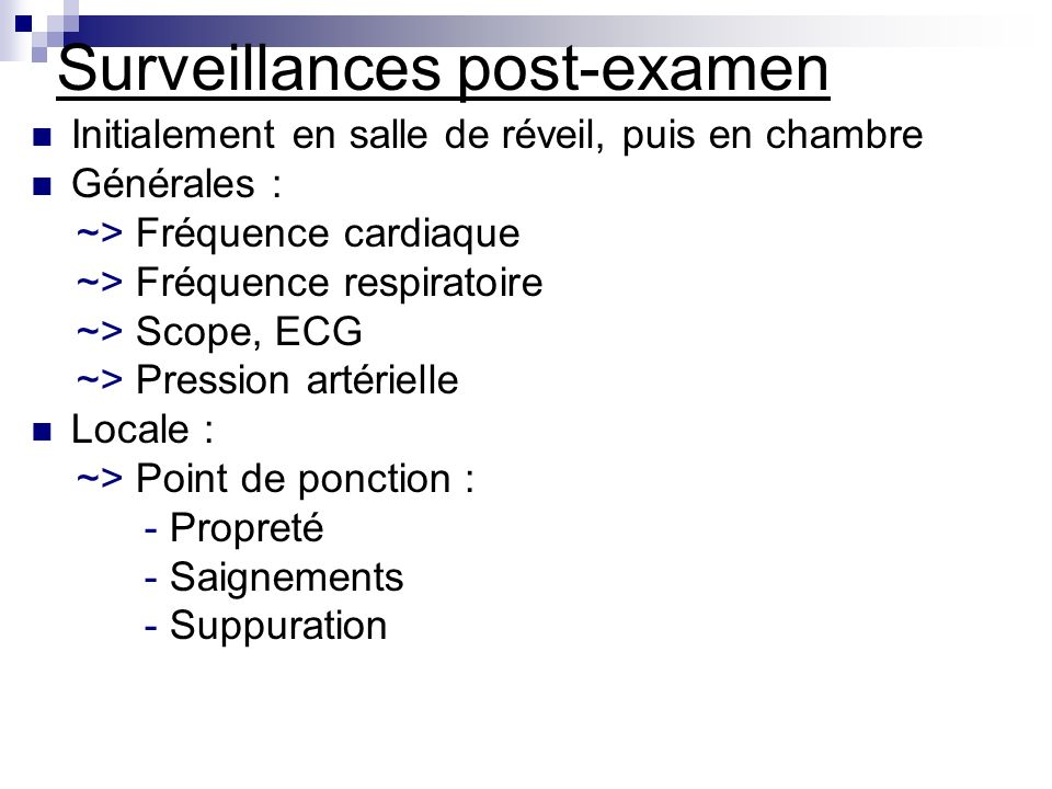 Surveillances post-examen
